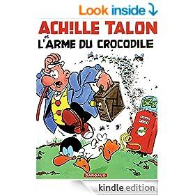 Achille Talon - Tome 26 - Achille Talon et l'arme du crocodile (French Edition)