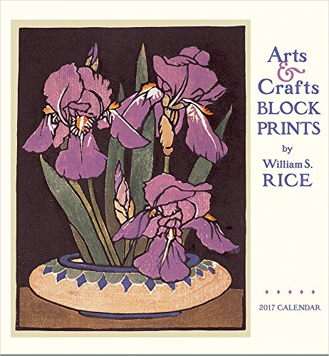 2017 Arts & Crafts Block Prints by William S. Rice Wall Calendar (Rice Calendar compare prices)