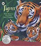 Nick Dowson Tigress (Nature Storybooks)