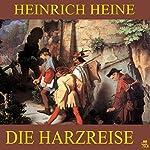 Die Harzreise | Heinrich Heine