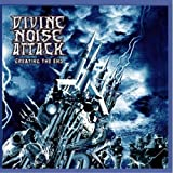 Creating The End by Divine Noise Attack