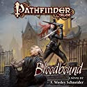 Pathfinder Tales: Bloodbound Audiobook by F. Wesley Schneider Narrated by Ilyana Kadushin