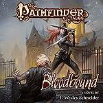 Pathfinder Tales: Bloodbound | F. Wesley Schneider