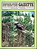 img - for Narrow Gauge and Short Line Gazette - Accurate information for fine modelmaking - July/August 2012 - special feature: my 1:20.3 scale west side lumber company Clavey River Bridge book / textbook / text book
