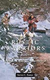 img - for Rustic Warriors: Warfare and the Provincial Soldier on the New England Frontier, 1689-1748 (Warfare and Culture) book / textbook / text book