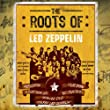 The Roots of Led Zeppelin (4CD)