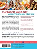 Natalie Jills 7-Day Jump Start: Unprocess Your Diet with Super Easy Recipes—Lose Up to 5-7 Pounds the First Week!