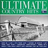 Ultimate Country Hits Volume 2 Various Artists
