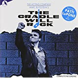 The Cradle Will Rock: Original 1985 Cast Recording