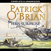 H.M.S. Surprise: Aubrey-Maturin Series, Book 3 | [Patrick O'Brian]