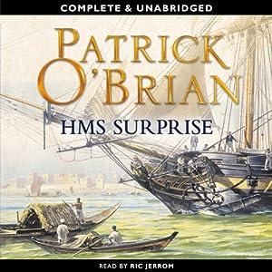 H.M.S. Surprise: Aubrey-Maturin Series, Book 3 | [Patrick O'Brian]