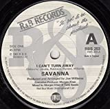 I Can't Turn Away - Savanna 7