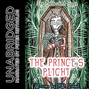 The Balderdash Saga: The Prince's Plight Audiobook