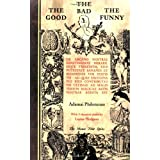 The Good the Bad the Funnyby Adamai Philotunus