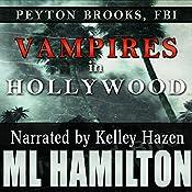 Vampires in Hollywood: Peyton Brooks, FBI, Book 4 | [M.L. Hamilton]