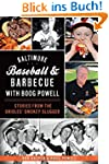 Baltimore Baseball & Barbecue with Bo...