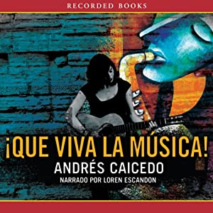 Que viva la Musical [Long Live the Musical] Audiobook