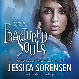 Fractured Souls | [Jessica Sorensen]