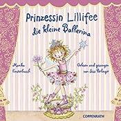 Prinzessin Lillifee: Die kleine Ballerina | Monika Finsterbusch