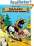 Yakari - tome 6 - Secret de Petit Ton...