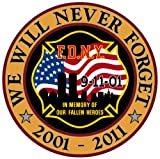 WE WILL NEVER FORGET 10TH ANNIVERSARY 9/11 DECAL