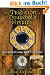The Tradition of Household Spirits: A...