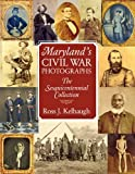 9780984213511: Maryland's Civil War Photographs: The Sesquicentennial Collection