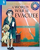 img - for A World War Two Evacuee book / textbook / text book