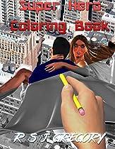 Superhero Coloring Book: in grayscale
