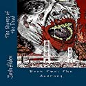 The Shores of the Dead: Book Two: The Journey , Volume 2 (       UNABRIDGED) by Josh Hilden Narrated by Ken Z.
