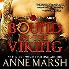 Bound by the Viking Hörbuch von Anne Marsh Gesprochen von: Noah Michael Levine, Natasha Soudek
