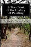img - for A Text-Book of the History of Painting book / textbook / text book