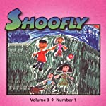 Shoofly, Vol. 3, No. 1: An Audiomagazine for Children | Gene Fehler,Crystal Mandell,Arlene Furman