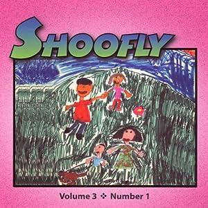 Shoofly, Vol. 3, No. 1 Periodical