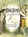 King Stork (0316724416) by Howard Pyle