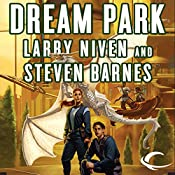 Dream Park | Larry Niven, Steven Barnes
