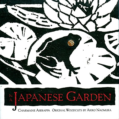 In a Japanese Garden, Charmaine Aserappa