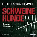 Schweinehunde | Lotte Hammer,Søren Hammer