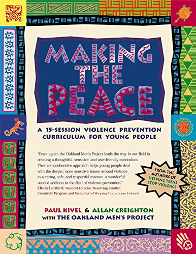 Making The Peace: A 15-Session Violence Prevention Curriculum For Young People front-530871