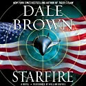 Starfire: A Novel Audiobook by Dale Brown Narrated by William Dufris