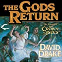 The Gods Return: The Crown of the Isles, Book 3 Audiobook by David Drake Narrated by Michael Page