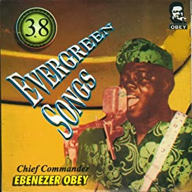 Chief Commander Ebenezer Obey & His Inter-Reformers Band - What God Has Joined Together