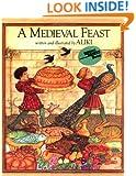 A Medieval Feast (Reading Rainbow Book)
