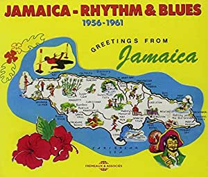 Jamaica Rhythm & Blues 1956-1961 Greetings From Jamaica