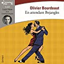 En attendant Bojangles Hörbuch von Olivier Bourdeaut Gesprochen von: Louis Arène