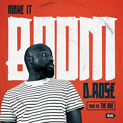 D. Rose-Make It Boom-WEB-2014-SPANK Download
