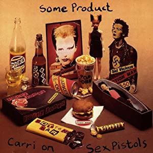 Some Product/Carri On Sex Pistols