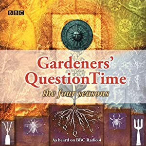 Gardeners' Question Time: The Four Seasons Audiobook