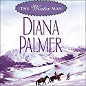 The Winter Man: Silent Night Man and Sutton's Way Audiobook by Diana Palmer Narrated by Marguerite Gavin
