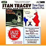 Three Classic Albums Plus (Stan Tracey Showcase / Little Klunk / Jazz Inc)